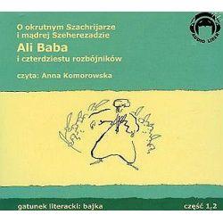 Ali Baba i czterdziestu rozbójników, część 1 i 2 - książka audio na 2 CD (CD)
