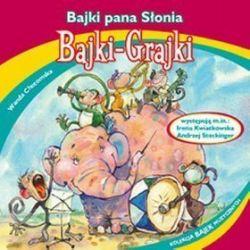 Bajki - grajki - numer 97. Bajki Pana Słonia - książka audio na CD (CD)