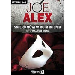 Śmierć mówi w moim imieniu - książka audio na CD (CD) - Joe Alex