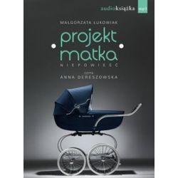 Projekt: Matka - książka audio na CD (CD) - Małgorzata Łukowiak