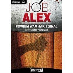 Powiem wam jak zginął - książka audio na CD (CD) - Joe Alex