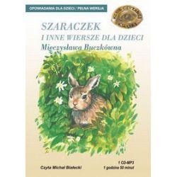 Szaraczek i inne wiersze - książka audio na 1 CD (CD) - Mieczysława Buczkówna