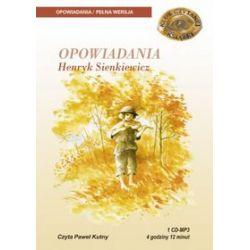 Opowiadania - ksiażka audio na 1 CD (CD) - Henryk Sienkiewicz