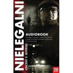 Nielegalni - książka audio na CD (CD) - Vincent Severski