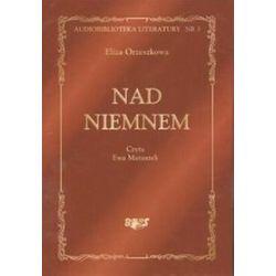 Nad Niemnem - książka audio na CD (CD) - Eliza Orzeszkowa