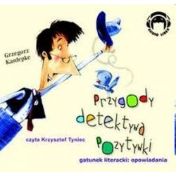Przygody Detektywa Pozytywki - książka audio na CD (CD) - Grzegorz Kasdepke