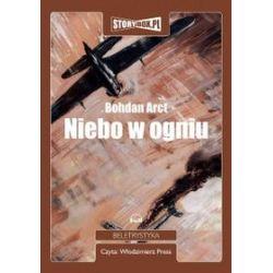 Niebo w ogniu - książka audio na CD (CD)