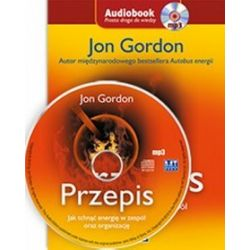 Przepis. Jak tchnąć energię w zespół oraz organizację - książka audio na CD (CD) - Jon Gordon, Gordon Jon