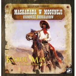 Ród Rodrigandów: tom VII - Maskarada w Moguncji. Grobowiec Rodrigandów - książka audio na CD (CD) - Karol May