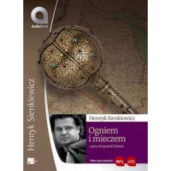 Ogniem i mieczem - książka audio na 1 CD (CD) - Henryk Sienkiewicz