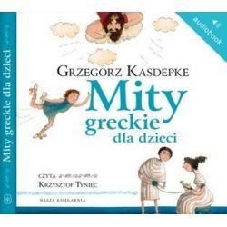 Mity greckie dla dzieci - książka audio na CD (CD) - Grzegorz Kasdepke