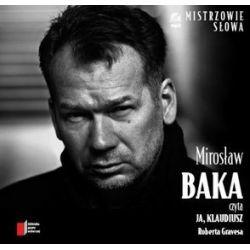 "Mirosław Baka czyta ""Ja Klaudiusz"" Roberta Gravesa - książka audio na CD - Robert Graves"