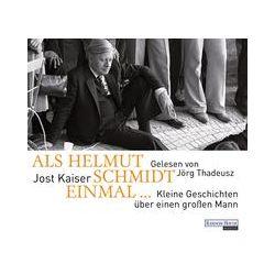 Hörbücher: Als Helmut Schmidt einmal ...  von Jost Kaiser