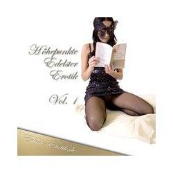 Hörbücher: Höhepunkte Edelster Erotik - Vol. 1  von Sandrine Jopaire, Eva Maria Lamia, Valerie Nilon