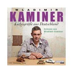 Hörbücher: Liebesgrüße aus Deutschland  von Wladimir Kaminer