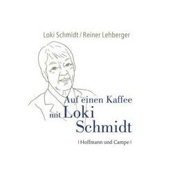 Hörbücher: Auf einen Kaffee mit Loki Schmidt  von Loki Schmidt