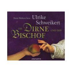 Hörbücher: Die Dirne und der Bischof  von Ulrike Schweikert von Sophia Dörrbeck