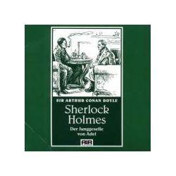 Hörbücher: Der Junggeselle von Adel  von Arthur Conan Doyle
