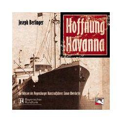 Hörbücher: Hoffnung Havanna, Audio-CD  von Joseph Berlinger