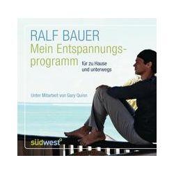 Hörbücher: Mein Entspannungsprogramm  von Ralf Bauer