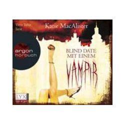 Hörbücher: Blind Date mit einem Vampir  von Katie MacAlister von Tanja Fornaro