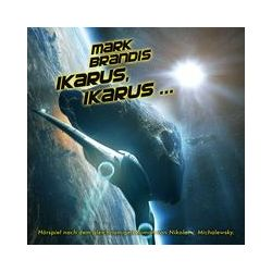Hörbücher: Mark Brandis 26: Ikarus, Ikarus...  von Nikolai Michalewsky