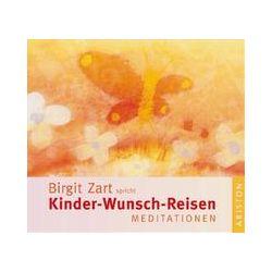 Hörbücher: Kinder-Wunsch-Reisen  von Birgit Zart