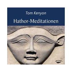 Hörbücher: Hathor-Meditationen  von Tom Kenyon