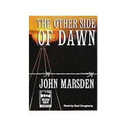 Hörbücher: The Other Side of Dawn  von John Marsden