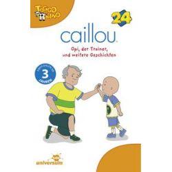 Hörbücher: Caillou 24 Audio:Opi,der Trainer und weitere Gesc