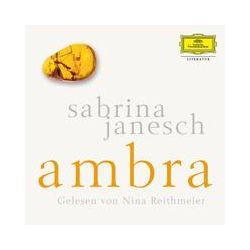 Hörbücher: Ambra  von Sabrina Janesch