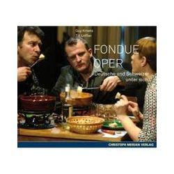 Hörbücher: Fondue Oper  von Till Löffler, Guy Krneta
