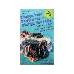 Hörbücher: Change Your Underwear, Change Your Life: Quick Easy Ways to Make Your Life Fun, Exciting, & Vibrant  von Maryann Troiani, Michael Mercer