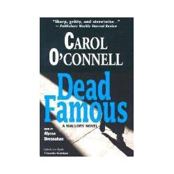 Hörbücher: Dead Famous  von Carol O'Connell