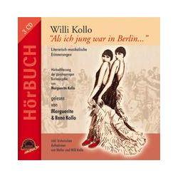 """Hörbücher: WILLI KOLLO """"Als ich jung war in Berlin...""""  von Willi Kollo"""
