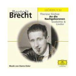 Hörbücher: An die Nachgeborenen. 3 CDs  von Bertolt Brecht