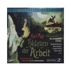Hörbücher: Sklaven der Arbeit  von Walter Adler, Karl May von Bernd Lau, Walter Adler