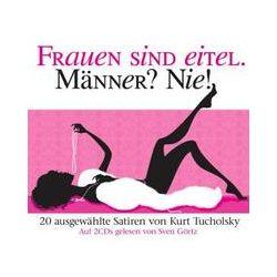 Hörbücher: Frauen sind eitel. Männer? Nie!, 2 Audio-CDs  von Kurt Tucholsky