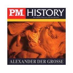 Hörbücher: P.M. History: Alexander der Große  von Ulrich Offenberg