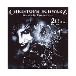Hörbücher: Christoph Schwarz, Detektiv des Übersinnlichen - Die Brocken-Hexen, 1 Audio-CD  von Gunter Arentzen