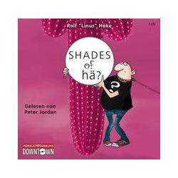 Hörbücher: Shades of hä?  von Ralf Linus Höke