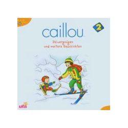 Hörbücher: Caillou 2,Hörspiel