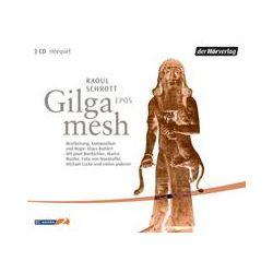 Hörbücher: Gilgamesh Epos. 3 CDs  von Raoul Begleittext Schrott von Klaus Buhlert