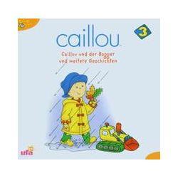 Hörbücher: Caillou 3,Audio