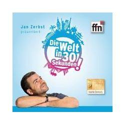 Hörbücher: Radio ffn - Die Welt in 30 Sekunden  von Jan Zerbst