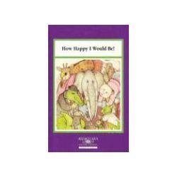 Hörbücher: How Happy I Would Be!  von Alma Flor Ada