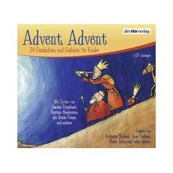Hörbücher: Advent, Advent  von Rainer Maria Rilke, Joachim Ringelnatz, Christian Morgenstern, Brüder Grimm