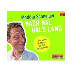 Hörbücher: Mach mal Hals lang  von Maddin Schneider