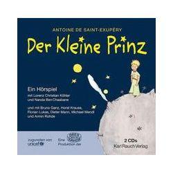 Hörbücher: Der Kleine Prinz  von Antoine de Saint-Exupery von Lorenz Ch. Köhler