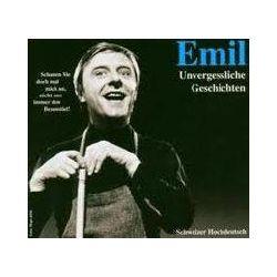 Hörbücher: Emil, Unvergessliche Geschichten, 1 Audio-CD  von Emil Steinberger